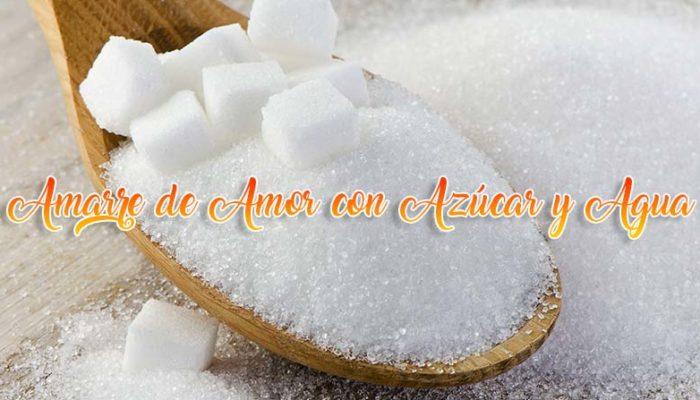 amarre de amor con azúcar y agua